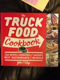 Mason gave me this cookbook, which now I will have to put away for safe keeping and a reminder of the times we've spent together ~ food truckin'